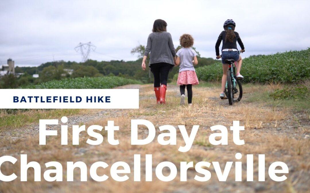 First Day at Chancellorsville Battlefield Hike